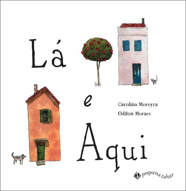 Textos de Carolina Moreyra e ilustrações de Odilon Moraes/ Editora Pequena Zahar (Foto: Divulgação)