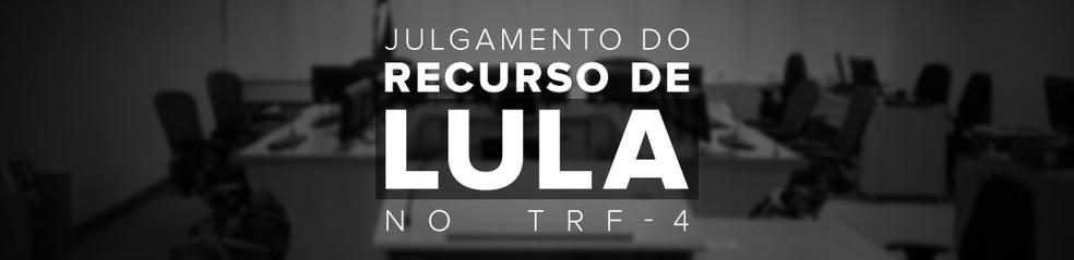 Julgamento do recurso de Lula no TRF-4 (Foto: Infografia: Alexandre Mauro/G1)