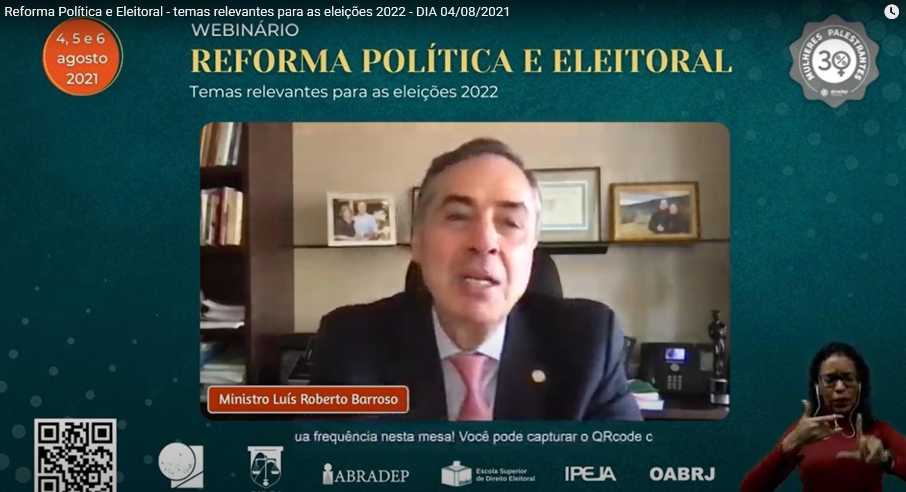 Barroso diz que 'uma das vertentes do autoritarismo' é 'discurso de que se eu perder, houve fraude'