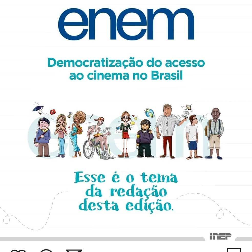 Tema da redação do Enem 2019 é Democratização do acesso ao cinema no Brasil. — Foto: Inep/Diuvlgação