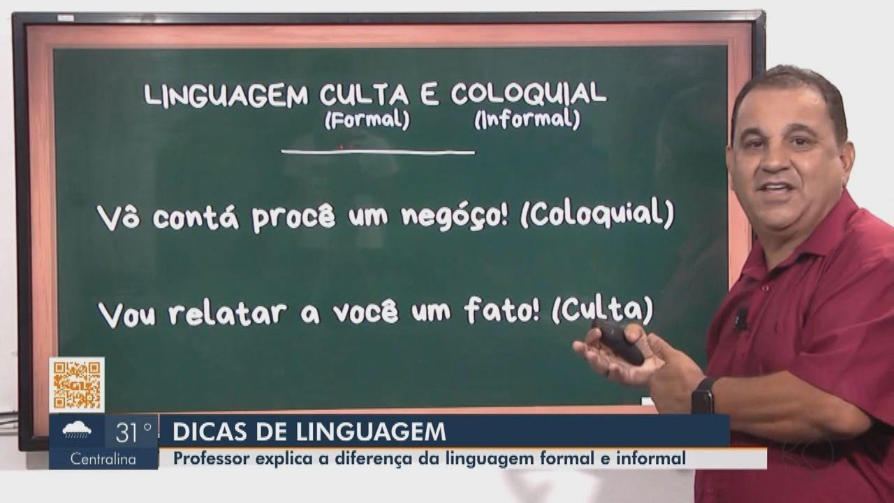 Dica Enem: professor explica a diferença da linguagem formal e informal para redação