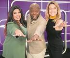 Fabiana Karla, Érico Brás e Fernanda Gentil apresentam o 'Se joga' | Victor Pollak/TV Globo