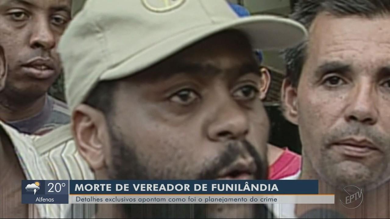 Detalhes apontam como foi o planejamento da morte de vereador de Funilândia