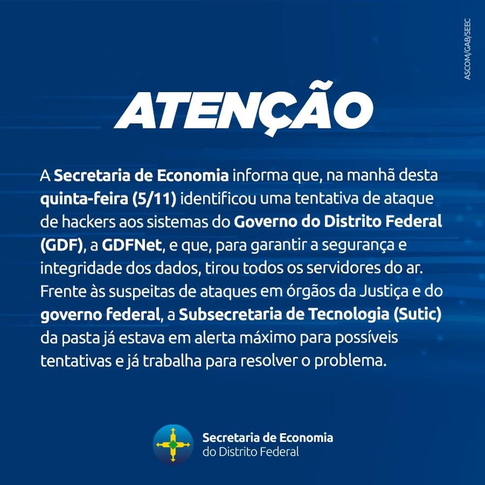 Secretaria de Economia do DF comunica tentativa de ataque hacker — Foto: Divulgação/GDF