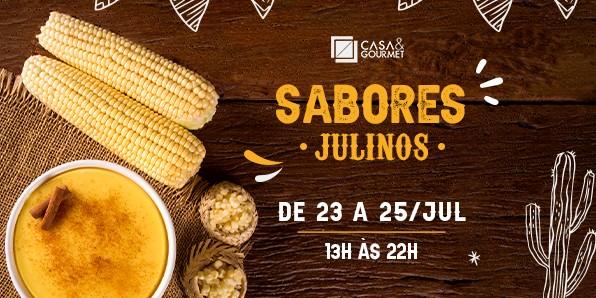 Festival de sabores julinos no Casa & Gourmet