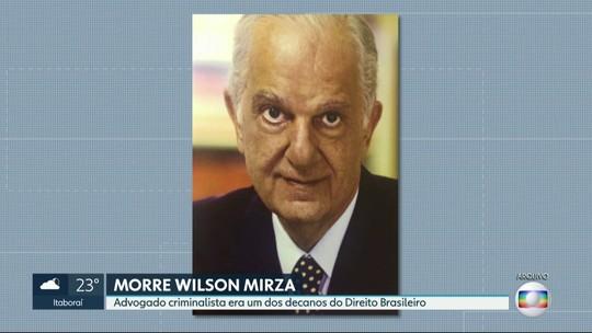 Advogado Wilson Mirza morre no Rio de Janeiro