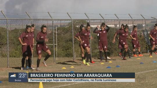 Campeonato Brasileiro Feminino: Ferroviária joga nesta quinta-feira contra o Corinthians