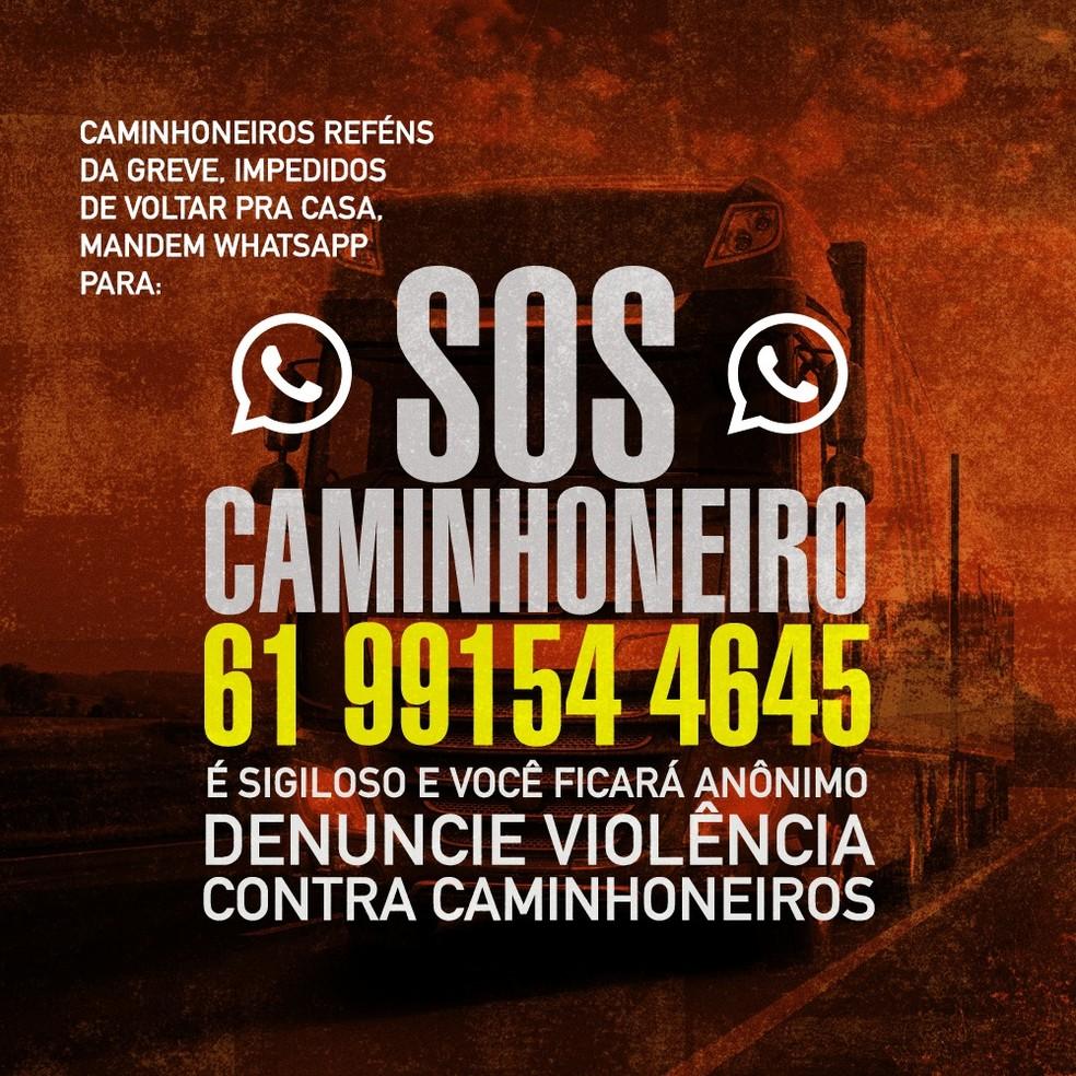 Cartaz divulgado nesta quarta pelo governo com telefone para que caminhoneiros denunciem violência durante a greve (Foto: Reprodução)