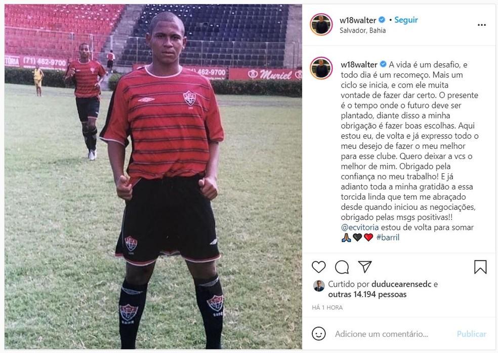 Walter faz postagem no Instagram para anunciar acerto com o Vitória — Foto: Reprodução/Instagram