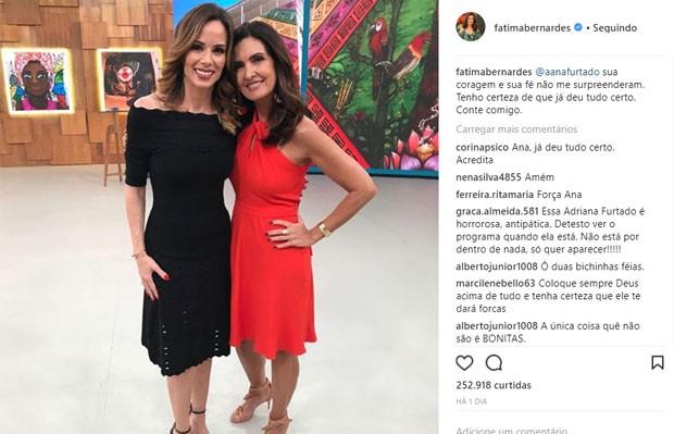 Fátima Bernardes manda mensagem a Ana Furtado (Foto: Reprodução/Instagram)