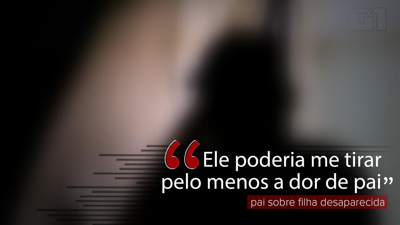 VÍDEO: 'Ele poderia me tirar pelo menos a dor de pai', diz homem sobre filha desaparecida