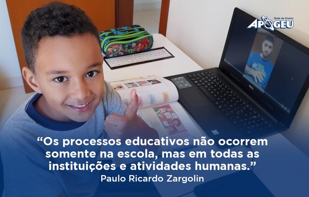 """Os processos educativos não ocorrem somente na escola, mas em todas as instituições e atividades humanas."""" - Paulo Ricardo Zargolin — Foto: Divulgação"""