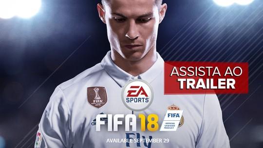 'Fifa 18' ganha demo para PS4, Xbox One e PCs