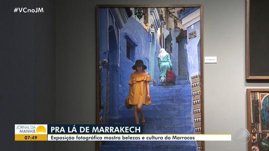 Exposição fotográfica mostra as belezas e cultura do Marrocos