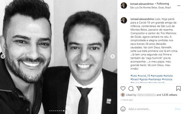 Secretário de Saúde de Goiás, Ismael Alexandrino publicou uma despedida ao cantor Kenneth — Foto: Reprodução/Instagram