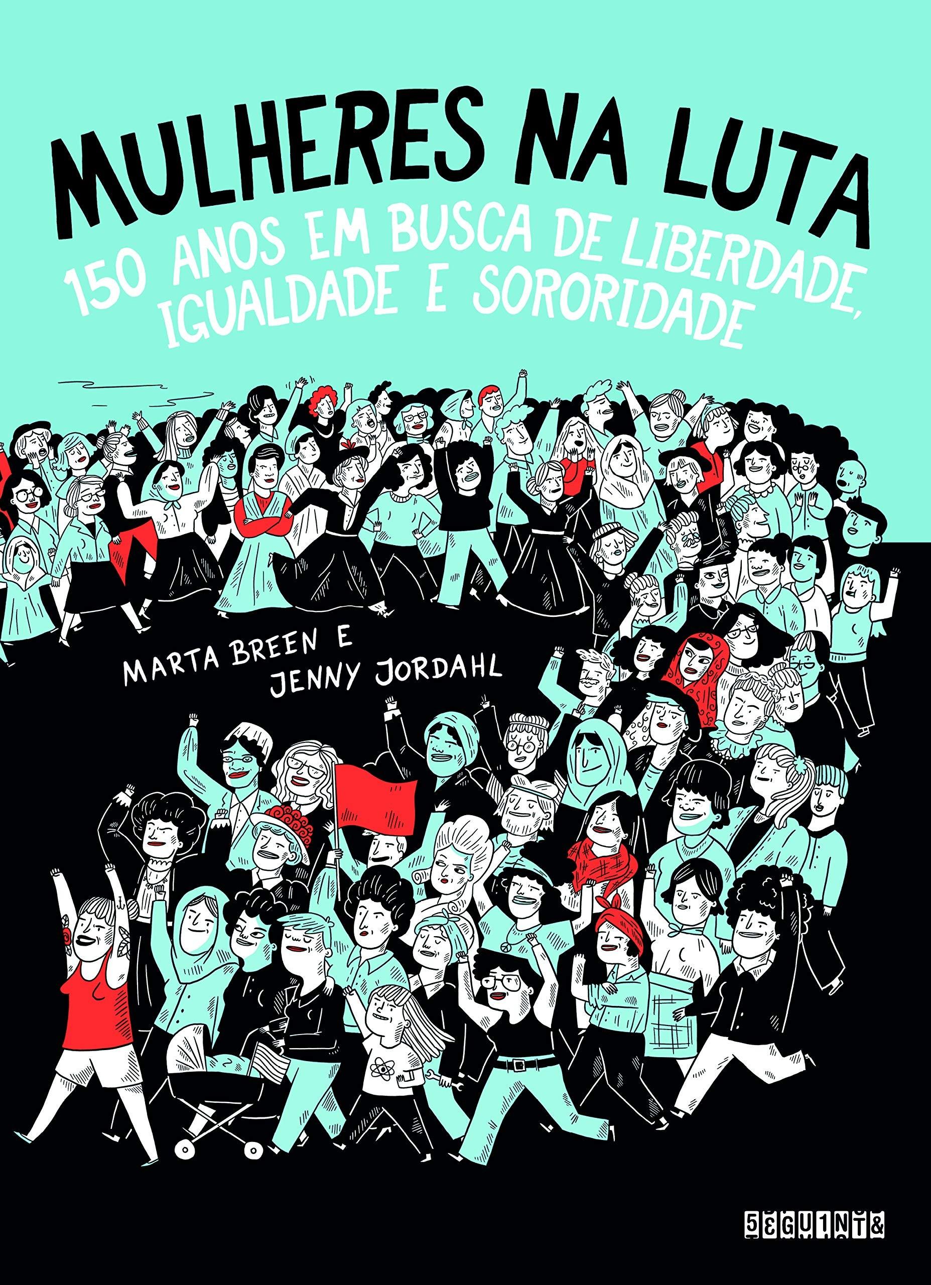 Mulheres na Luta (Foto: Divulgação)