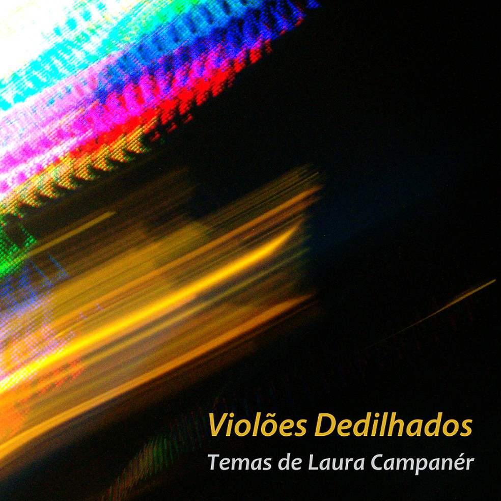 Capa do álbum 'Violões dedilhados – Temas de Laura Campanér' — Foto: Divulgação