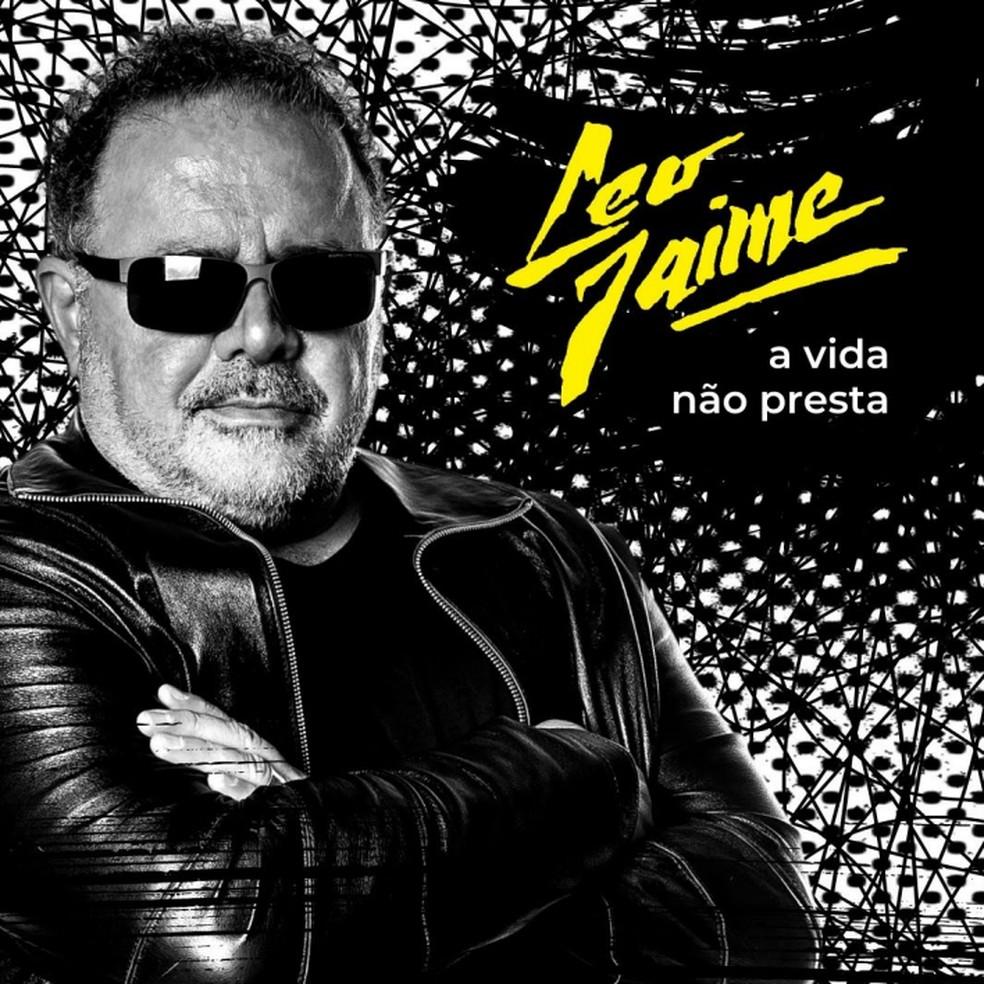 Capa do single 'A vida não presta', de Leo Jaime — Foto: Divulgação