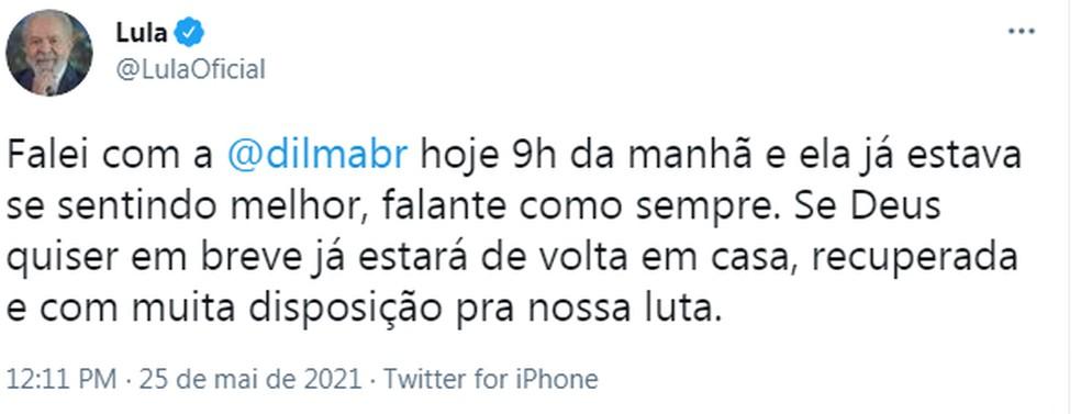 Lula posta mensagem sobre Dilma  — Foto: Reprodução/Twitter