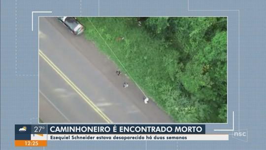 Corpo de caminhoneiro gaúcho desaparecido em SC é encontrado no PR