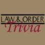 Law & Order Trivia