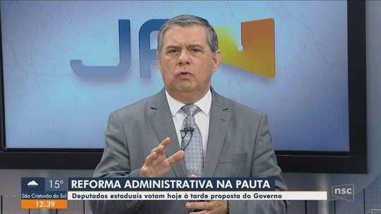 Comissões da Alesc aprovam texto final da reforma administrativa
