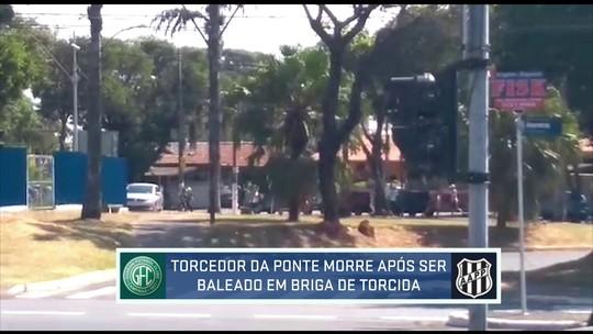 Torcedor é morto em confronto entre torcedores de Guarani e Ponte Preta em Campinas