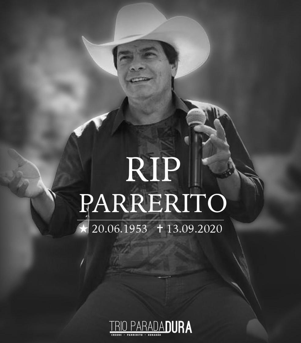 Parrerito, do Trio Parada Dura, morreu neste domingo (13) — Foto: Trio Parada Dura / Divulgação