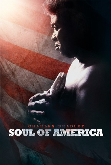 Charles Bradley: Soul Of America - undefined