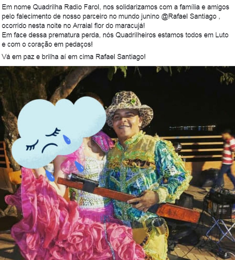 Quadrilha Rádio Farol lamenta a morte de Rafael Santiago.  — Foto: Reprodução/ Facebook