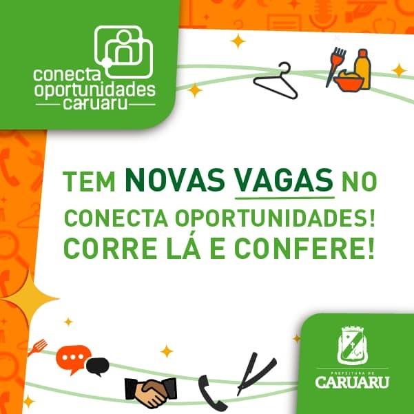 Conecta Oportunidades oferece 400 vagas de emprego em Caruaru