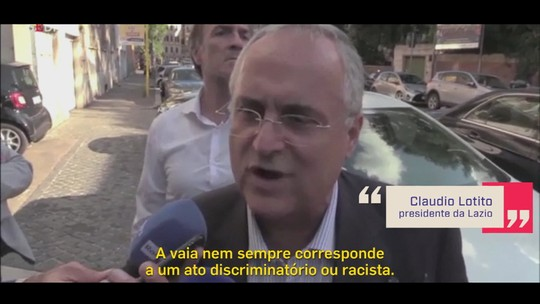 """Redação condena presidente da Lazio, acusado de racismo: """"É mais do que um deslize"""""""