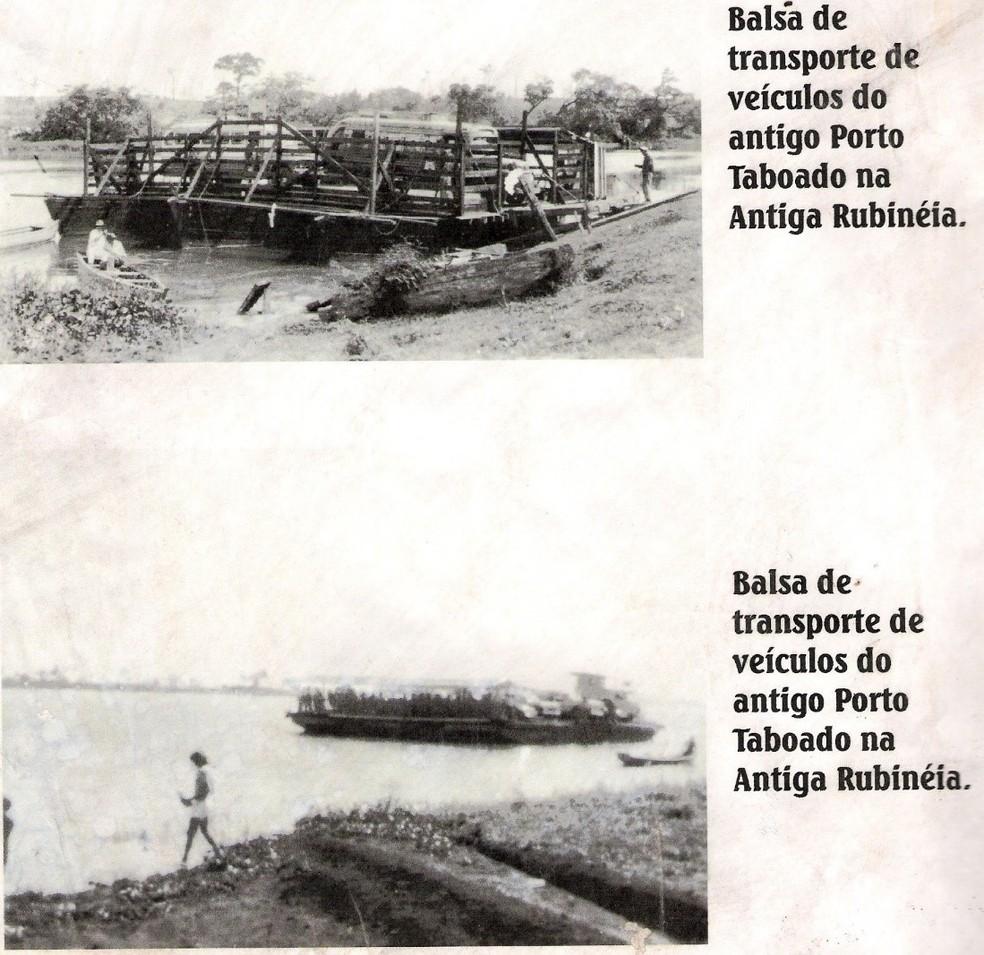 Imagens mostram como era a balsa usada para atravessar o Rio Paraná — Foto: Prefeitura de Rubineia/Divulgação
