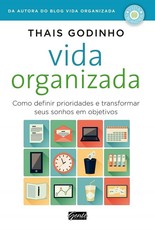 Livros de organização: 5 opções para colocar a casa em ordem (Foto: Divulgação)
