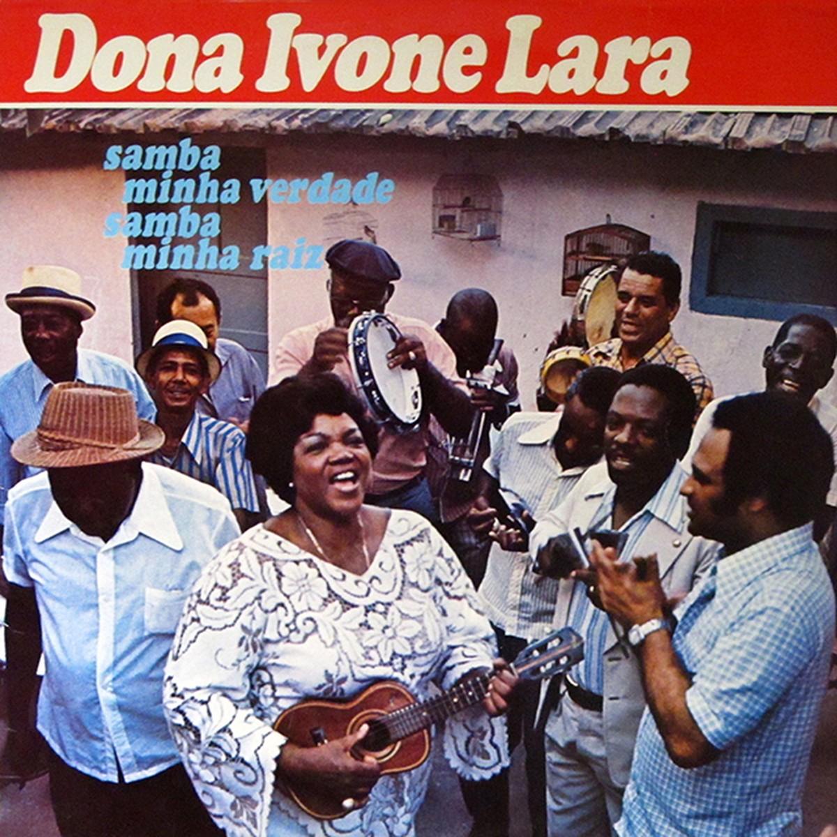 Discos para descobrir em casa – 'Samba minha verdade, samba minha raiz', Dona Ivone Lara, 1978 | Blog do Mauro Ferreira