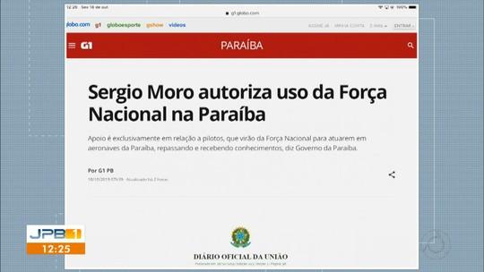 Sergio Moro autoriza uso da Força Nacional na Paraíba