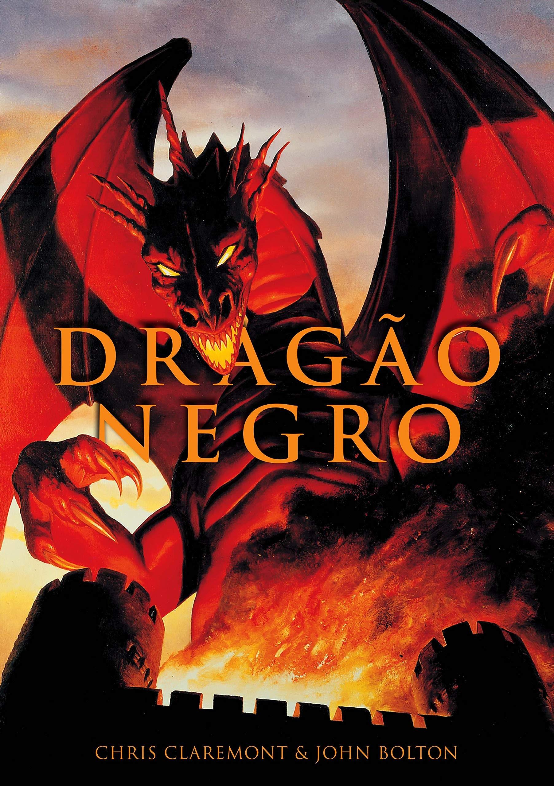 Dragão Negro - Volume Único, por Chris Claremont e John Bolton (Foto: Divulgação/Amazon)