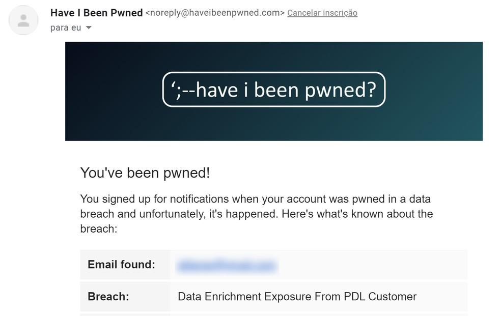 viso enviado por e-mail pelo site 'Have I Been Pwned?' — Foto: Reprodução