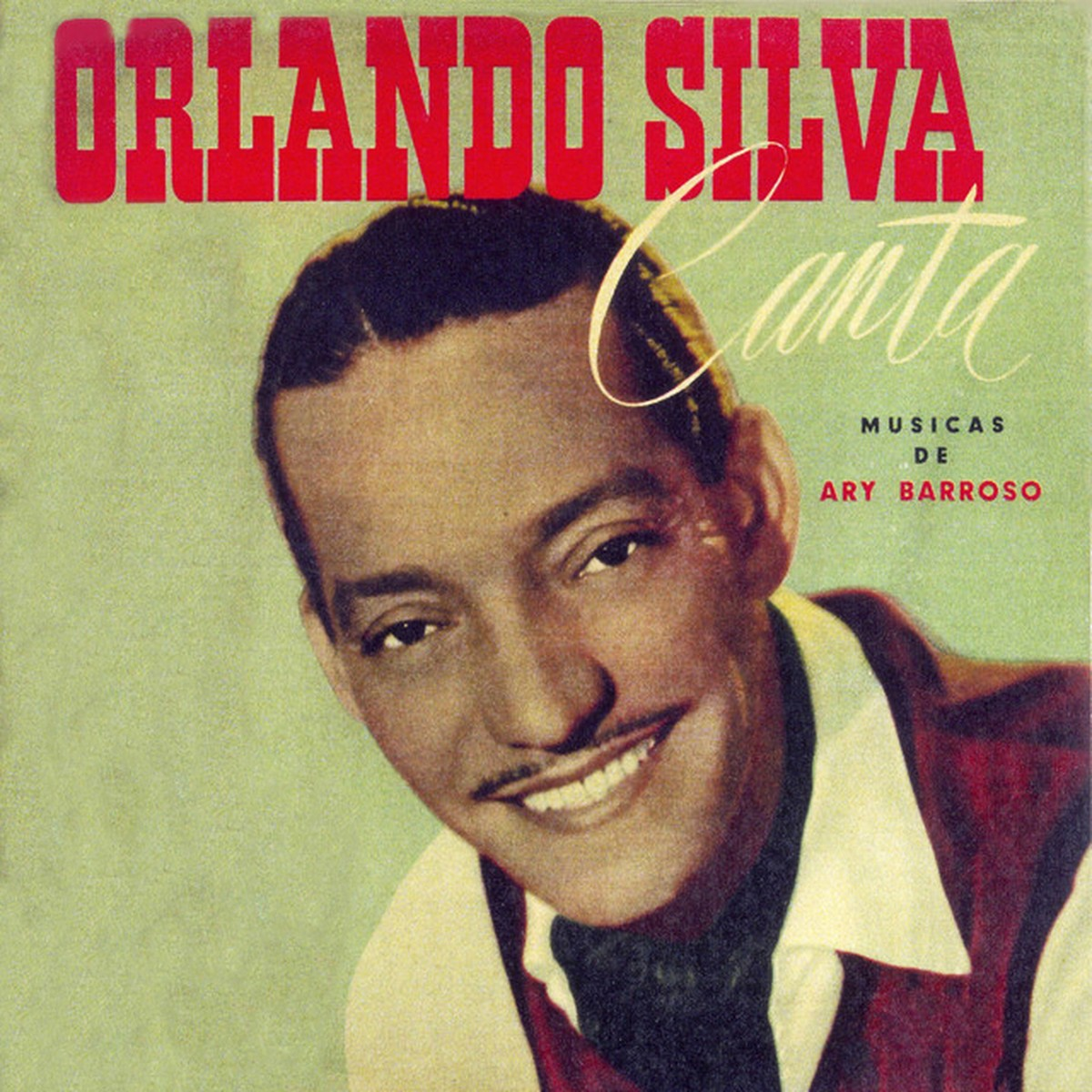 Discos para descobrir em casa – 'Orlando Silva canta músicas de Ary Barroso', Orlando Silva, 1953 | Blog do Mauro Ferreira