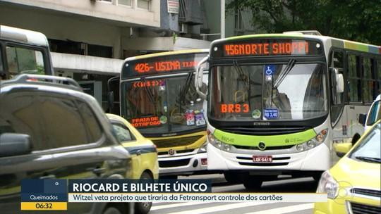 Governador veta projeto que tiraria da Fetranspor controle sobre Riocard e Bilhete Único