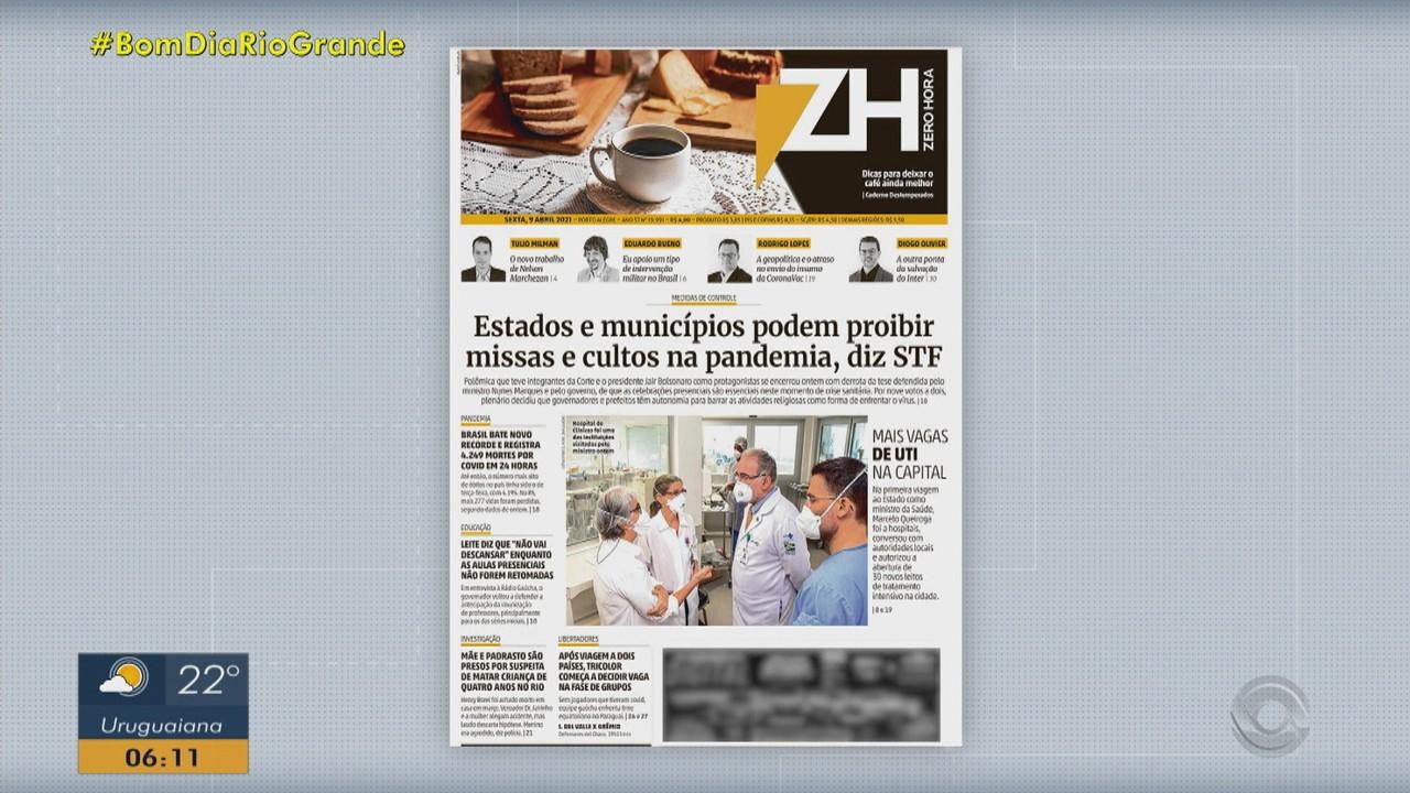 Confira as principais capas dos jornais do RS desta sexta-feira (9)