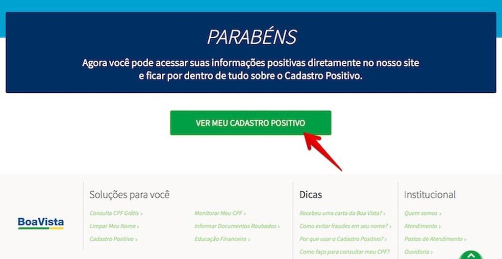 Consultando o seu cadastro positivo na Boa Vista (Foto: Reprodução/Helito Bijora)