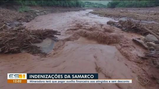 Samarco vai ter que pagar auxílio financeiro integral para atingidos por lama no Rio Doce, no ES