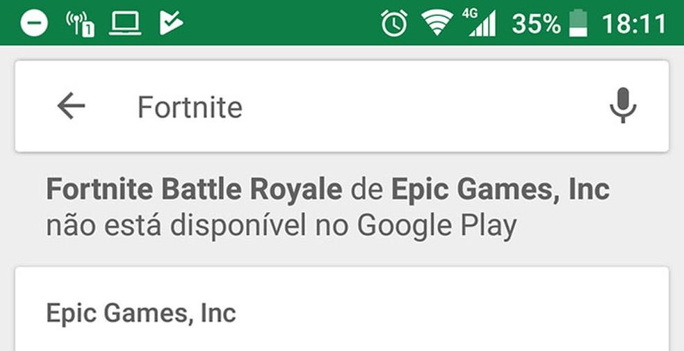Uma pesquisa por 'Fortnite' no Google Play informa que o aplicativo não está disponível. (Foto: Reprodução)