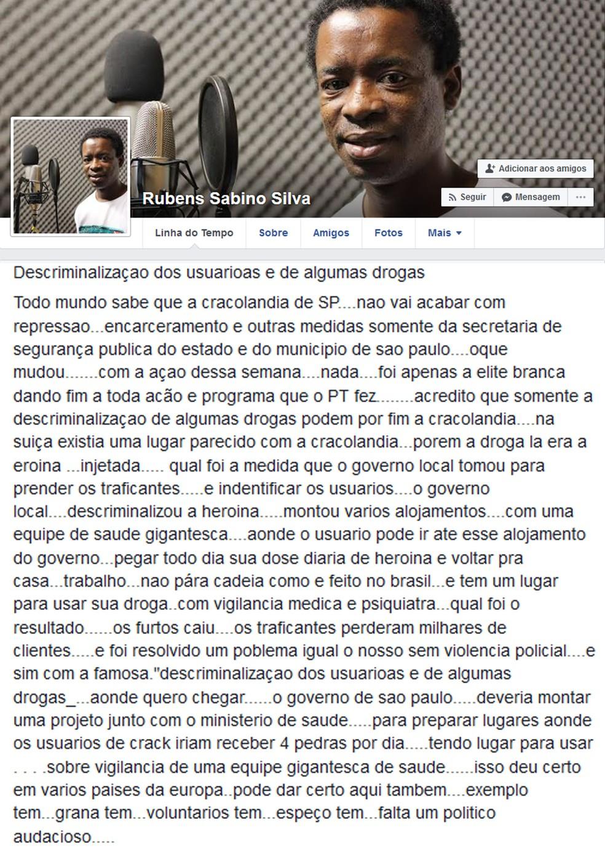 Rubens Sabino postou em seu perfil no Facebook a opinião sobre a Cracolândia (Foto: Reprodução/Facebook/Rubens Sabino Silva)