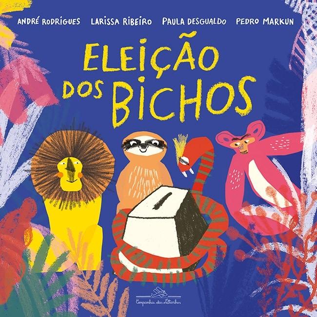 """Livro """"Eleição dos Bichos"""" fala sobre democracia  (Foto: Divulgação)"""