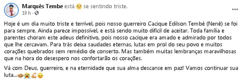 Indígena Tembé lamenta morte de cacique no Pará. — Foto: Reprodução / Facebook