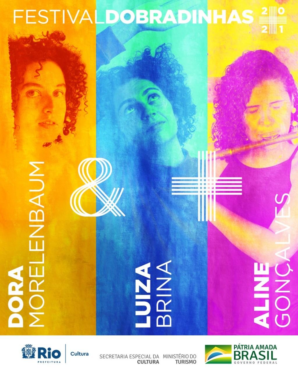Dobradinhas: Dora Morelenbaum e Luiza Brina + Aline Gonçalves