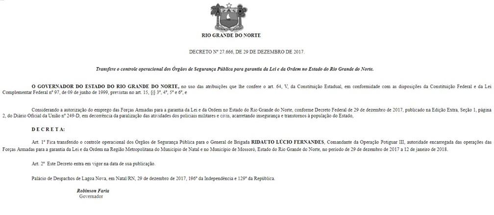 Decreto do governador Robinson Faria transfere controle operacional dos órgãos de segurança do RN para o Exército (Foto: Reprodução)