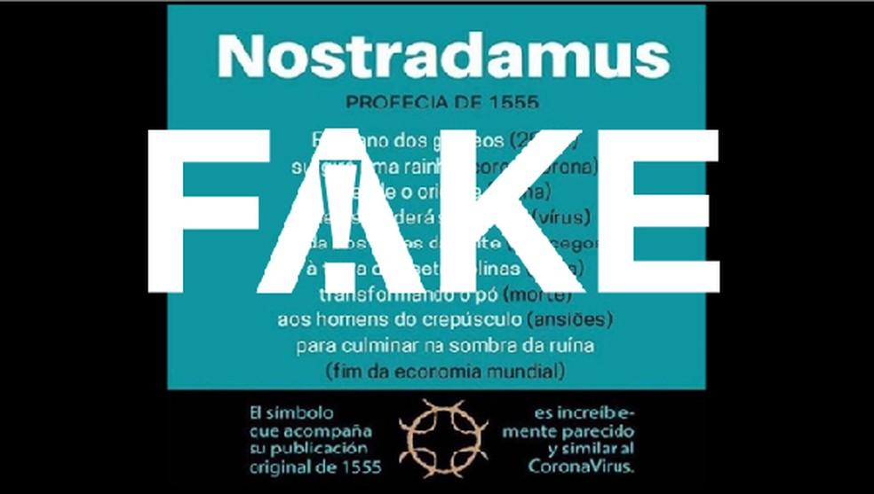 É #FAKE que Nostradamus fez profecia sobre coronavírus em livro de 1555 — Foto:  G1